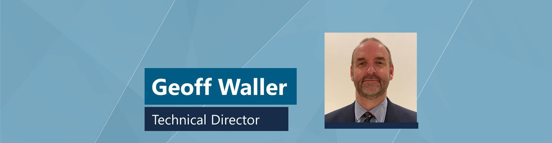Geoff Waller promoted to Technical Director