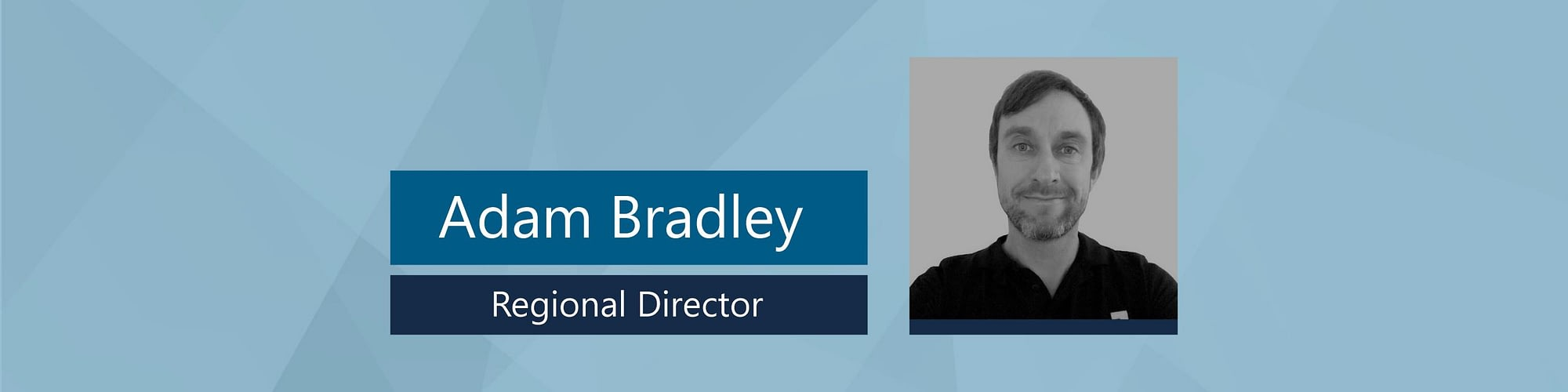 Adam Bradley joins us as Regional Director for the East