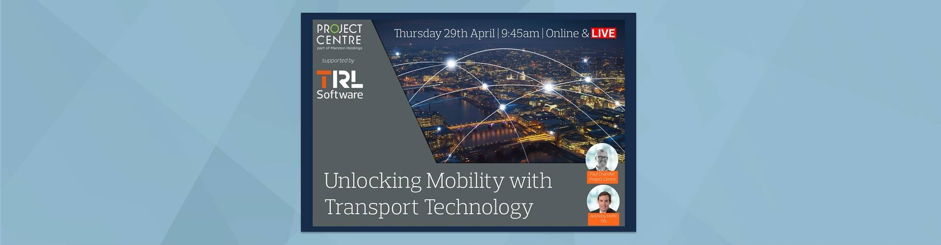 Project Centre and TRL's 'Unlocking Mobility with Transport Technology' Webinar